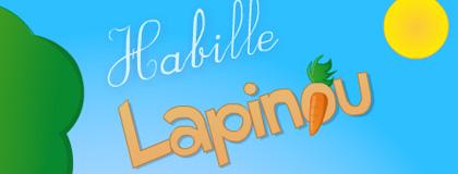 Habille Lapinou