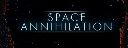 Space Annihilation